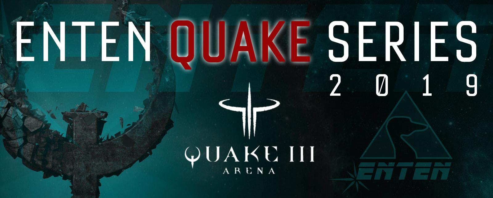 Haus Enten : Quake Series 2019