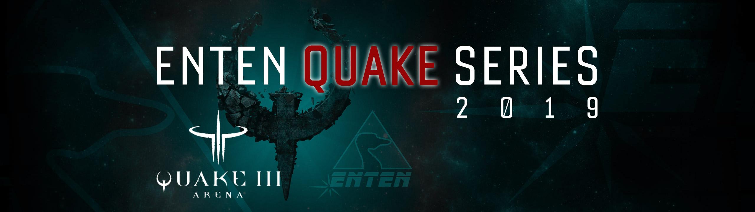 Enten Quake Series
